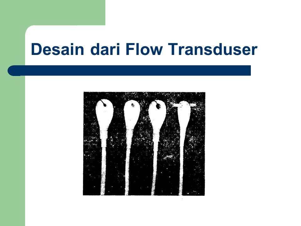 Desain dari Flow Transduser