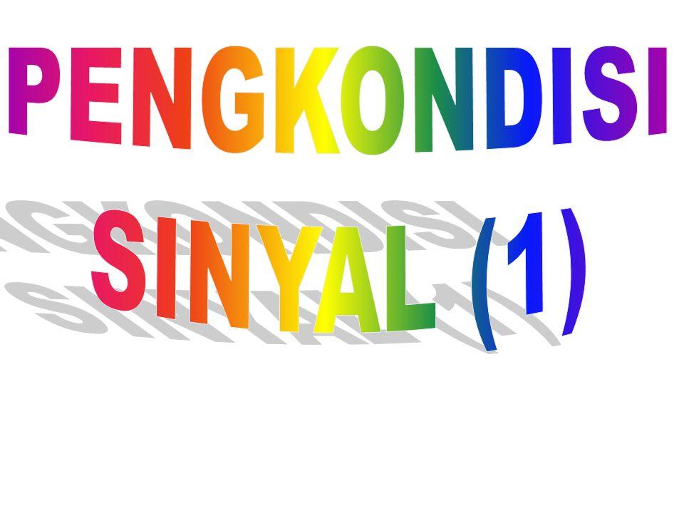 PENGKONDISI SINYAL (1)