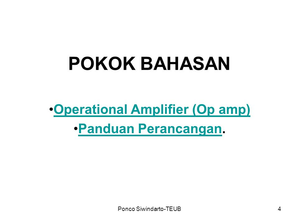 Operational Amplifier (Op amp) Panduan Perancangan.