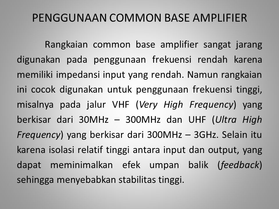 PENGGUNAAN COMMON BASE AMPLIFIER