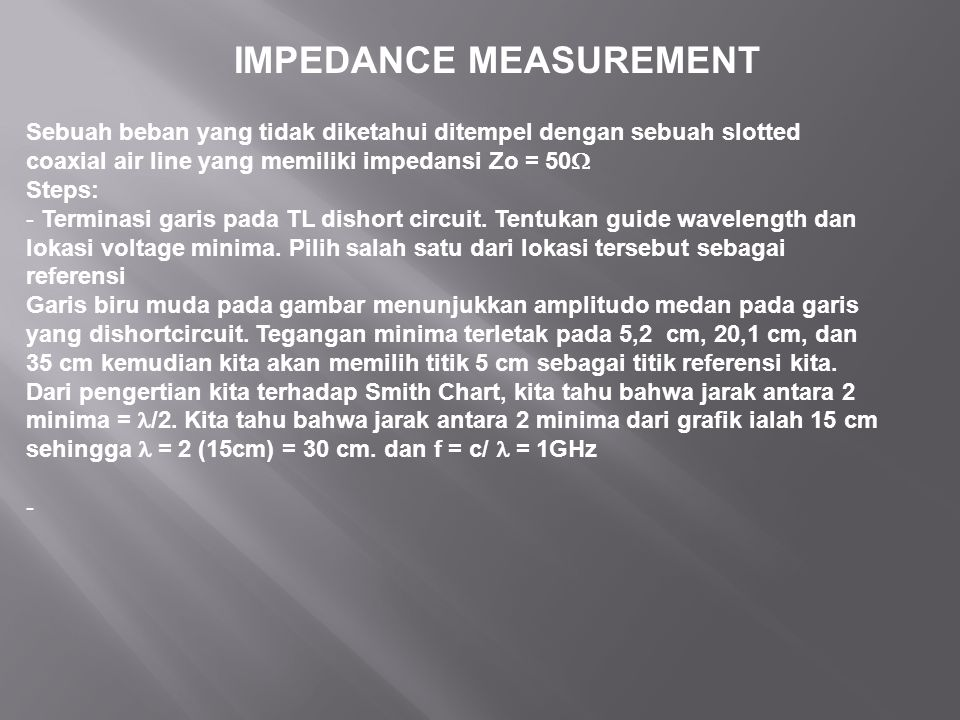IMPEDANCE MEASUREMENT