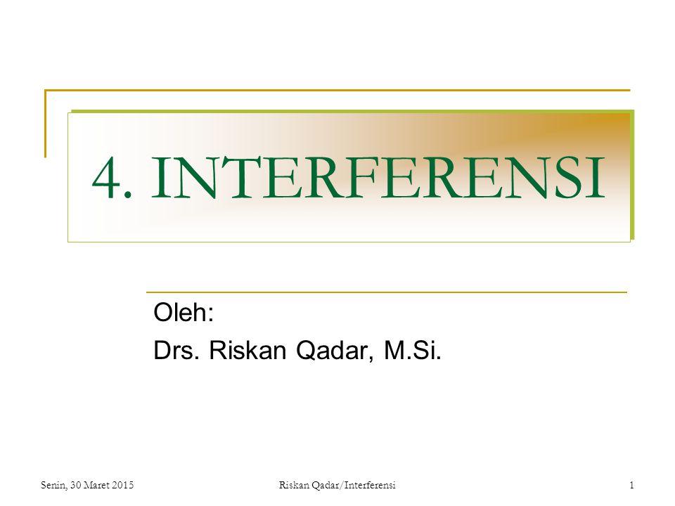 Oleh: Drs. Riskan Qadar, M.Si.