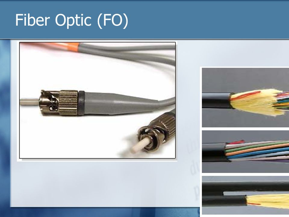 Fiber Optic (FO)
