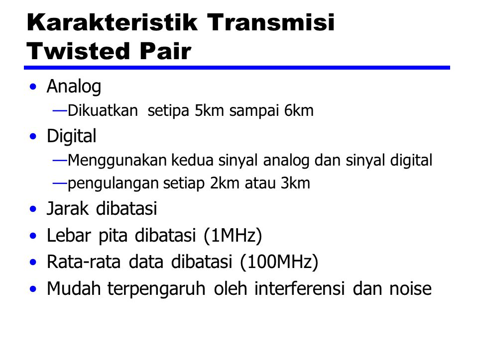 Karakteristik Transmisi Twisted Pair