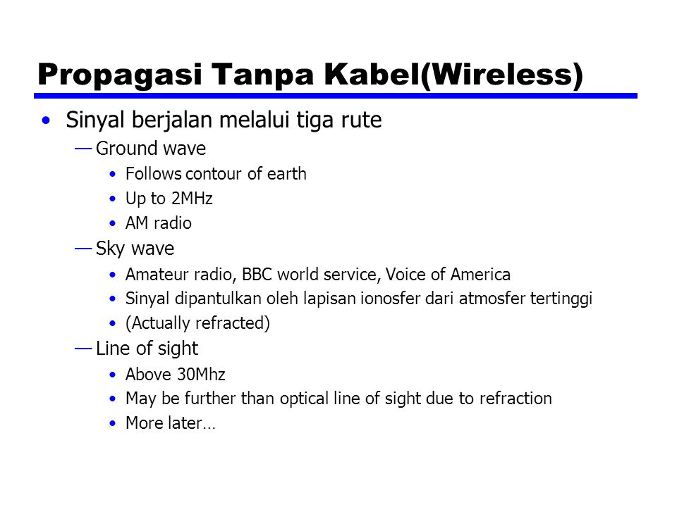 Propagasi Tanpa Kabel(Wireless)