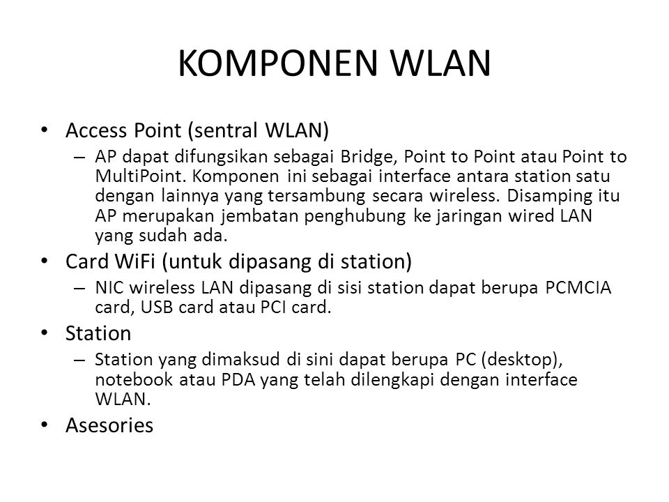 KOMPONEN WLAN Access Point (sentral WLAN)