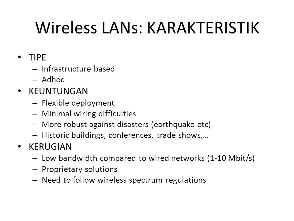 Wireless LANs: KARAKTERISTIK