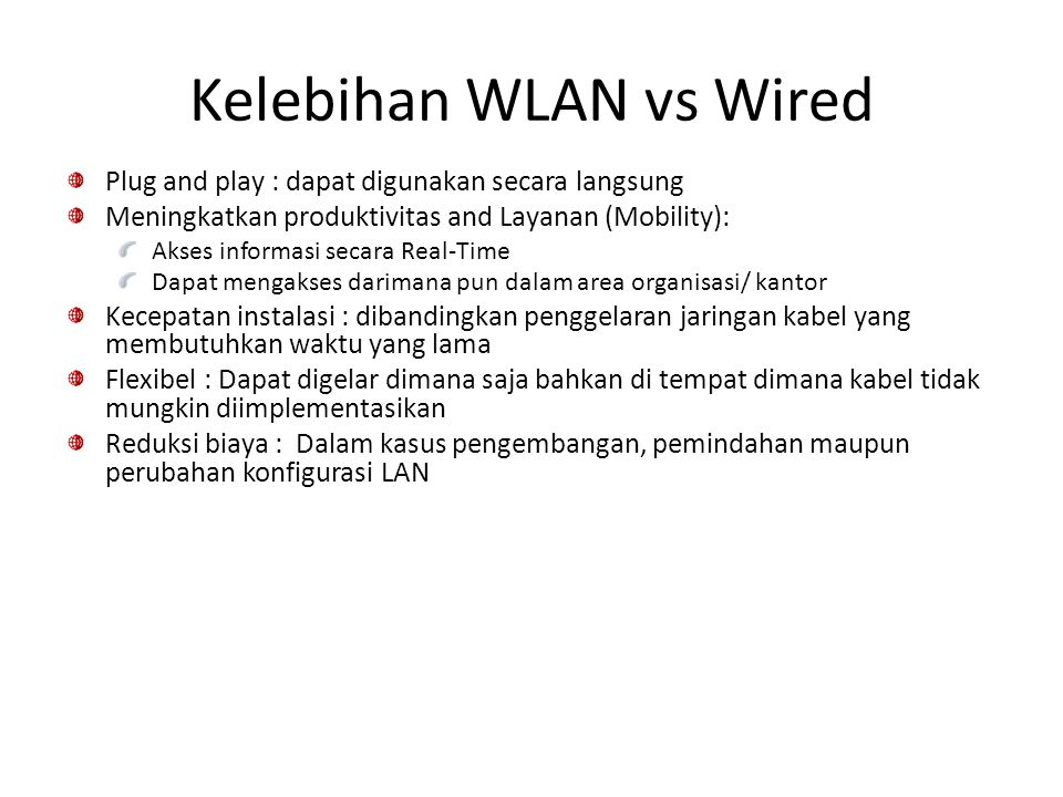 Kelebihan WLAN vs Wired
