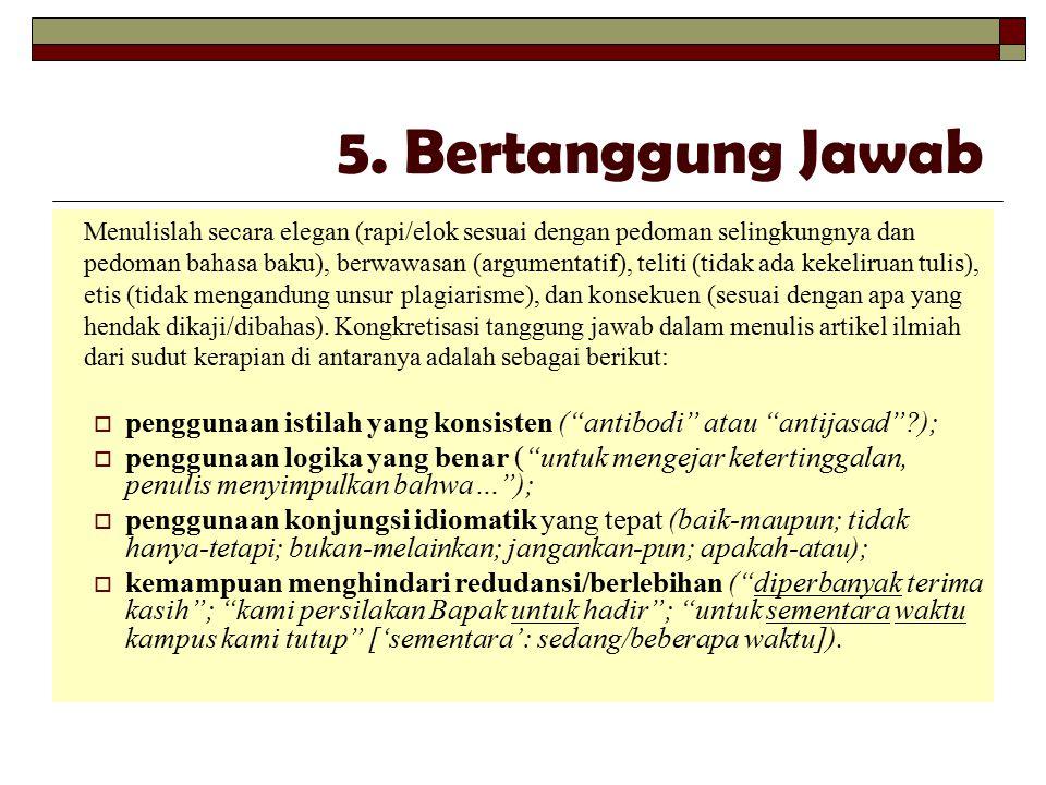 5. Bertanggung Jawab