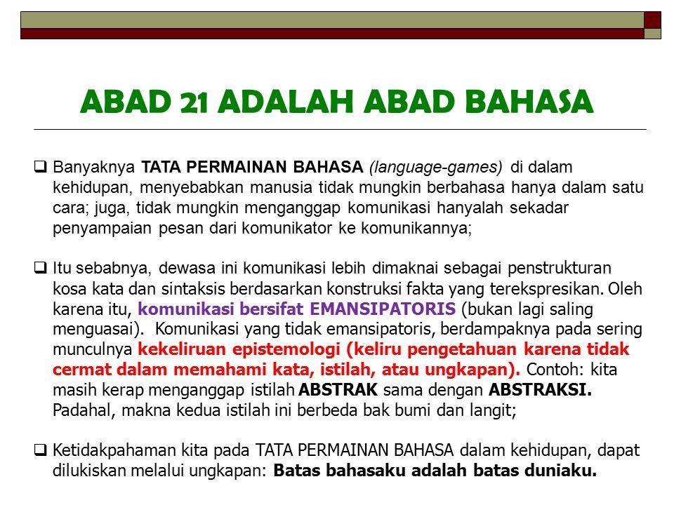 ABAD 21 ADALAH ABAD BAHASA