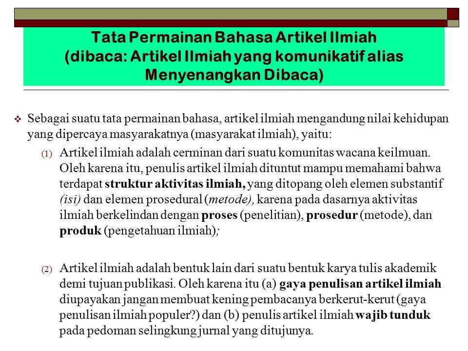 Tata Permainan Bahasa Artikel Ilmiah (dibaca: Artikel Ilmiah yang komunikatif alias Menyenangkan Dibaca)