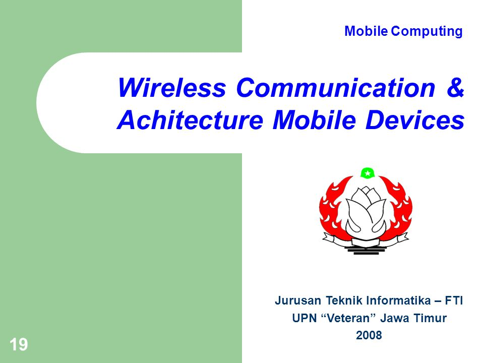 Wireless Communication & Achitecture Mobile Devices