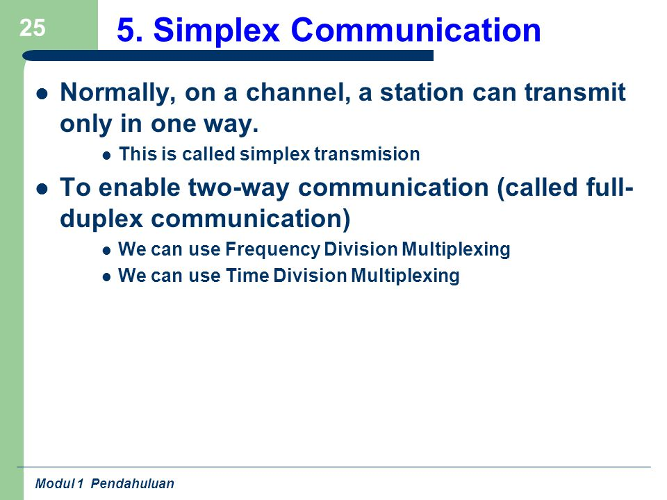 5. Simplex Communication