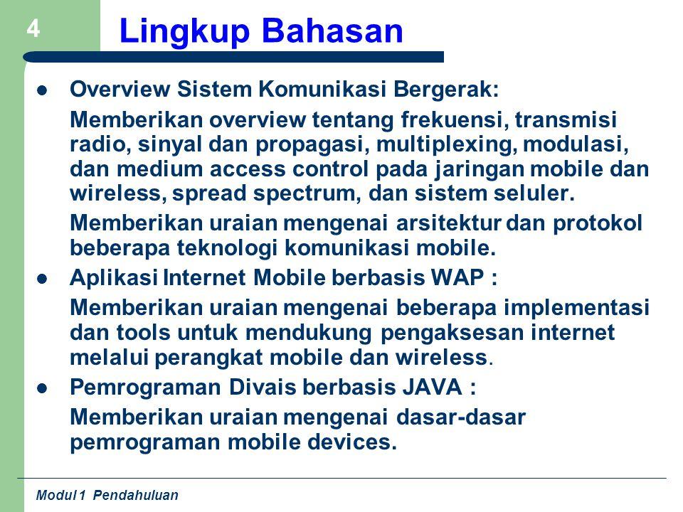 Lingkup Bahasan Overview Sistem Komunikasi Bergerak: