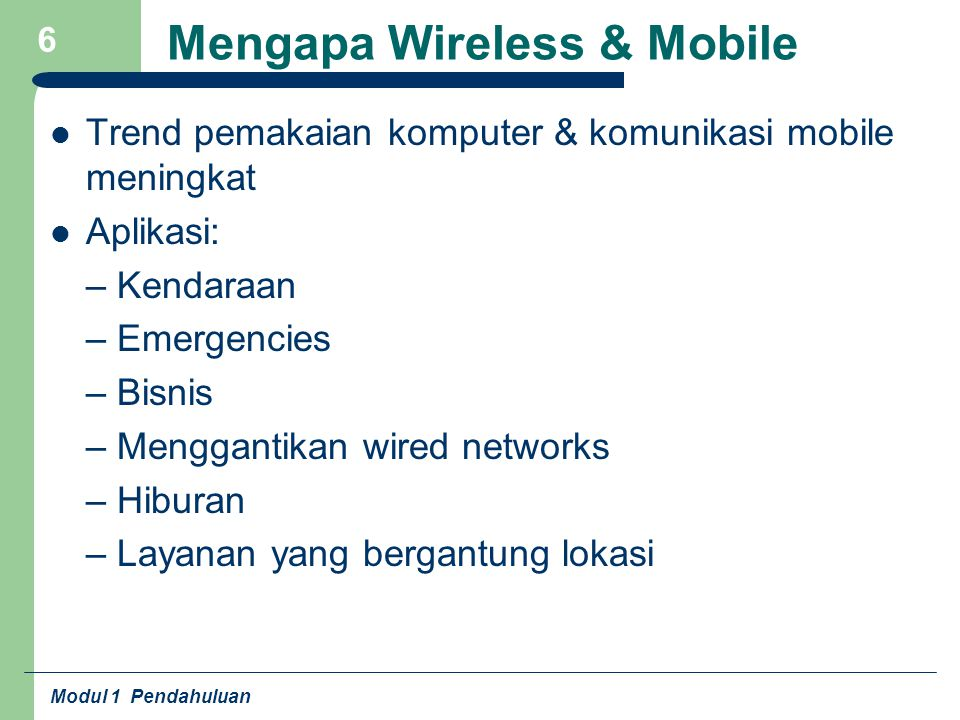 Mengapa Wireless & Mobile