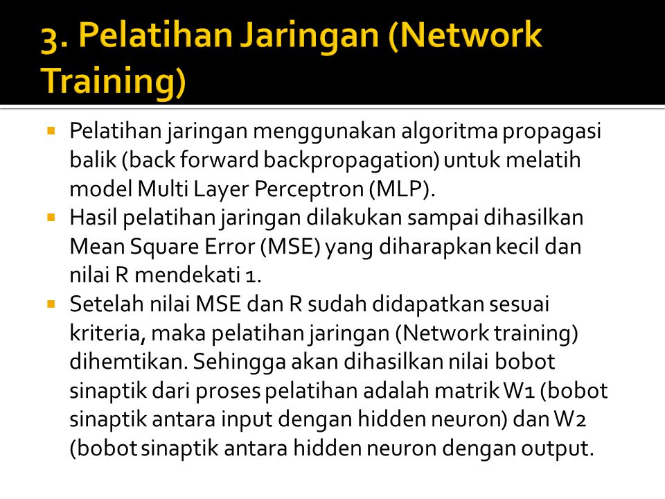 3. Pelatihan Jaringan (Network Training)