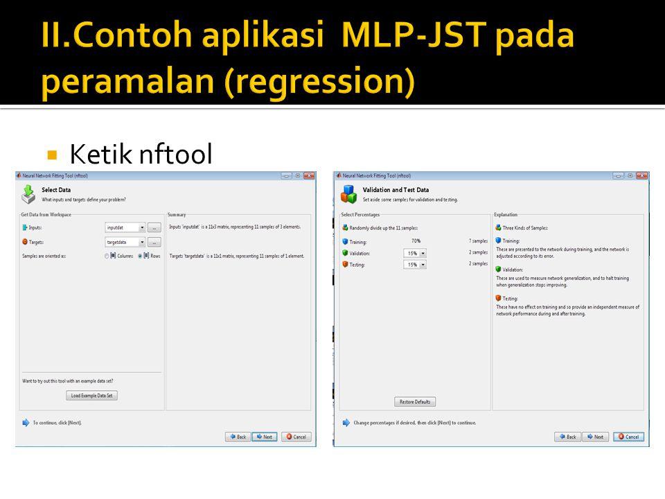 II.Contoh aplikasi MLP-JST pada peramalan (regression)