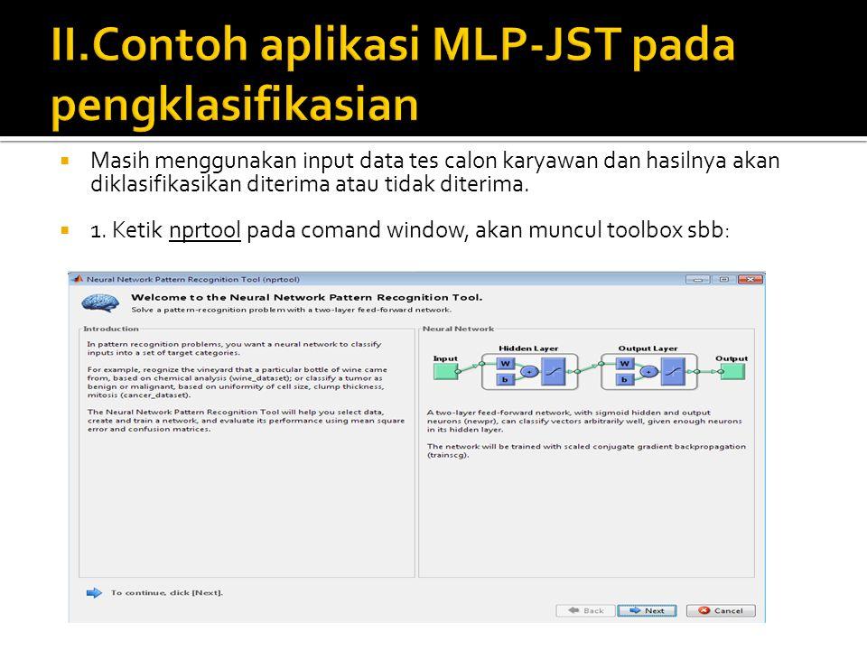 II.Contoh aplikasi MLP-JST pada pengklasifikasian