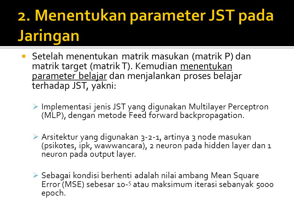 2. Menentukan parameter JST pada Jaringan