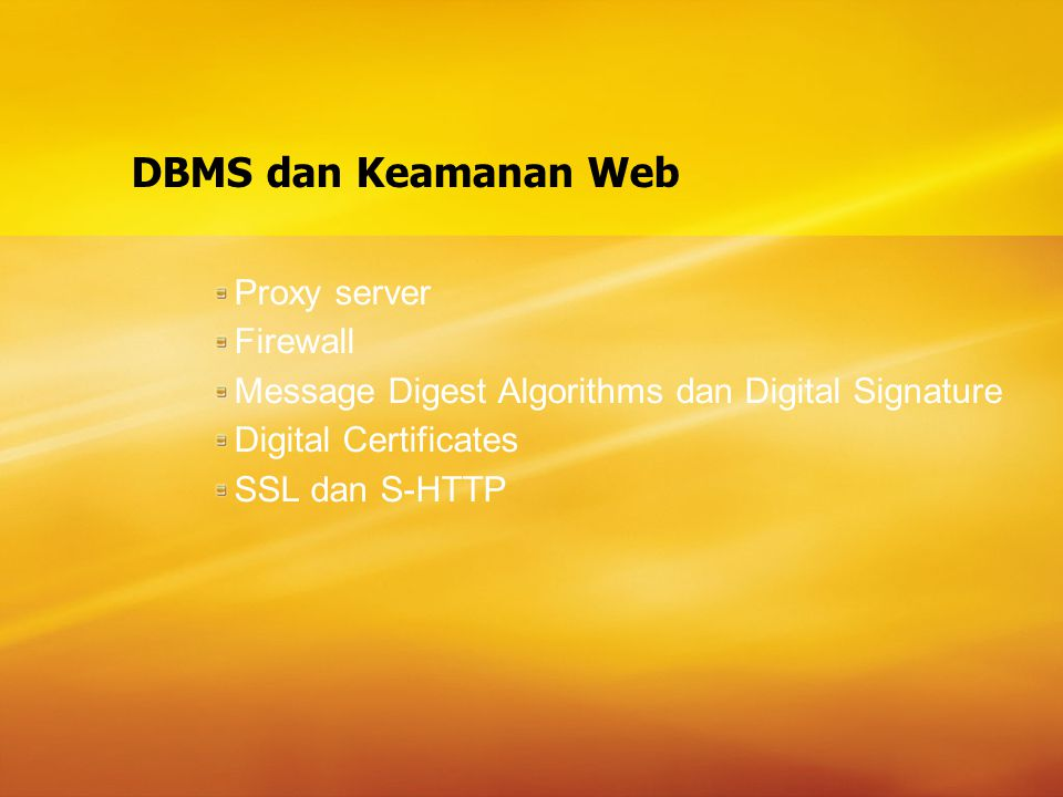 DBMS dan Keamanan Web Proxy server Firewall