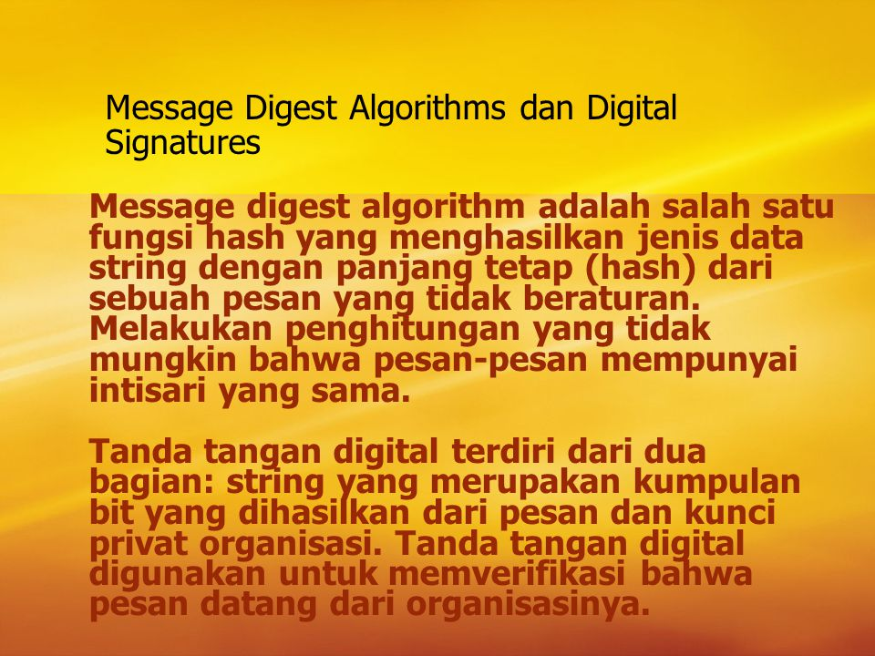 Message Digest Algorithms dan Digital Signatures
