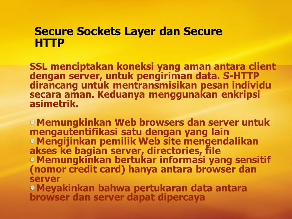 Secure Sockets Layer dan Secure HTTP