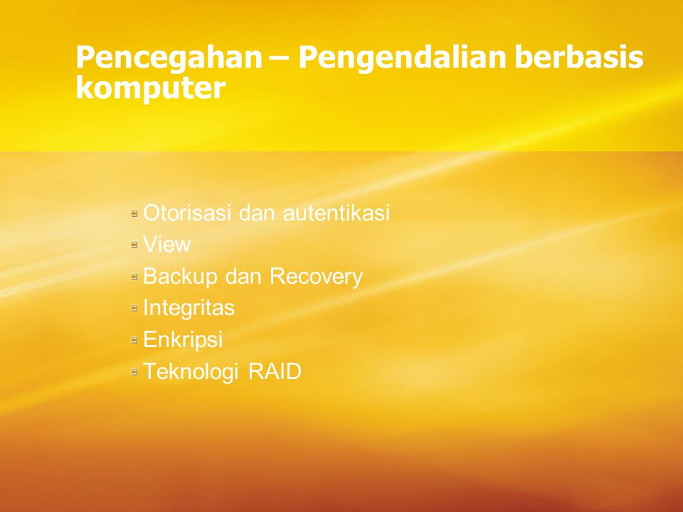 Pencegahan – Pengendalian berbasis komputer