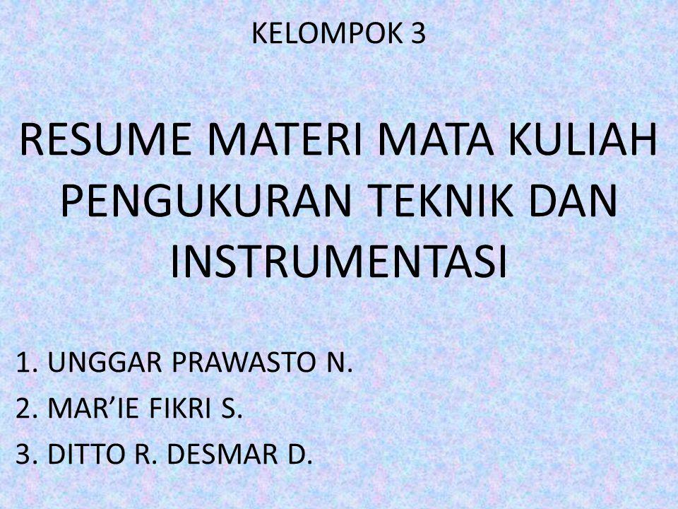 RESUME MATERI MATA KULIAH PENGUKURAN TEKNIK DAN INSTRUMENTASI