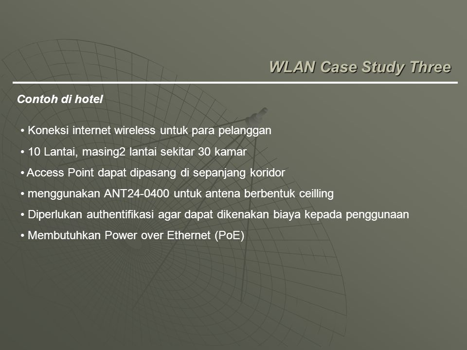 WLAN Case Study Three Contoh di hotel