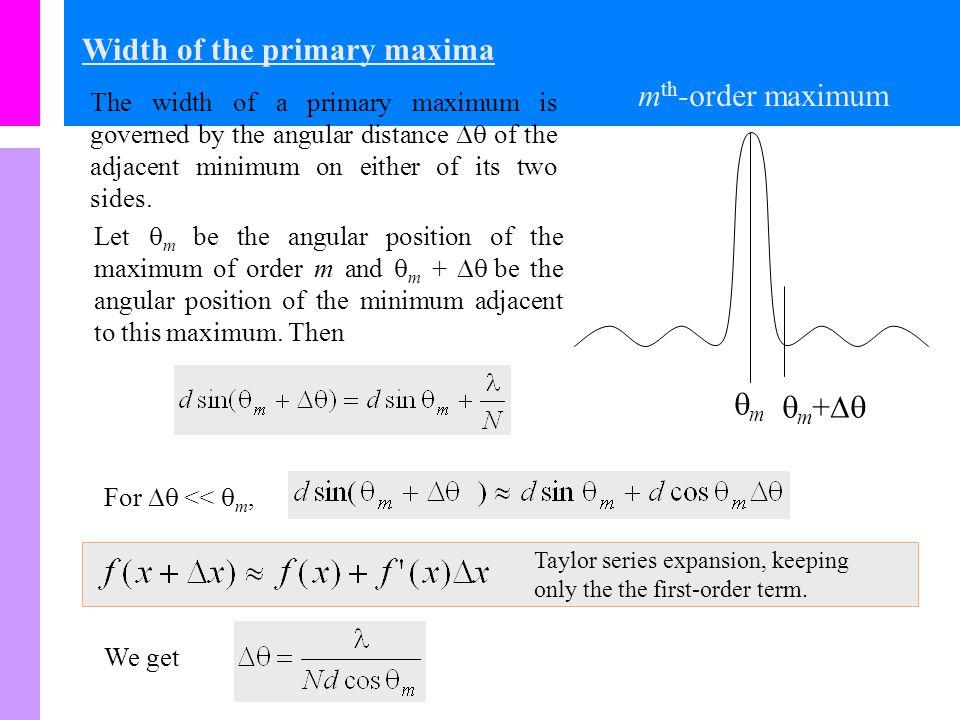Width of the primary maxima mth-order maximum