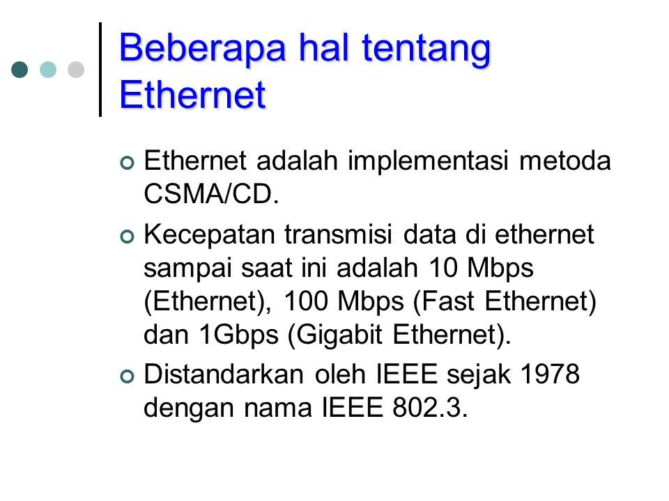 Beberapa hal tentang Ethernet