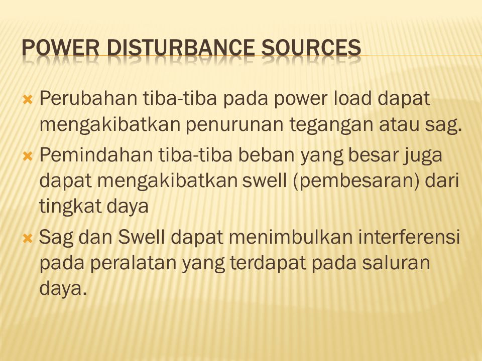 Power Disturbance Sources