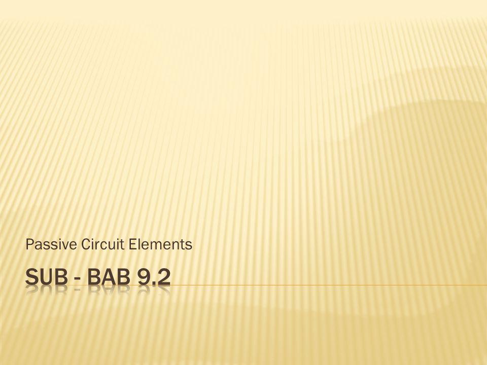 Passive Circuit Elements