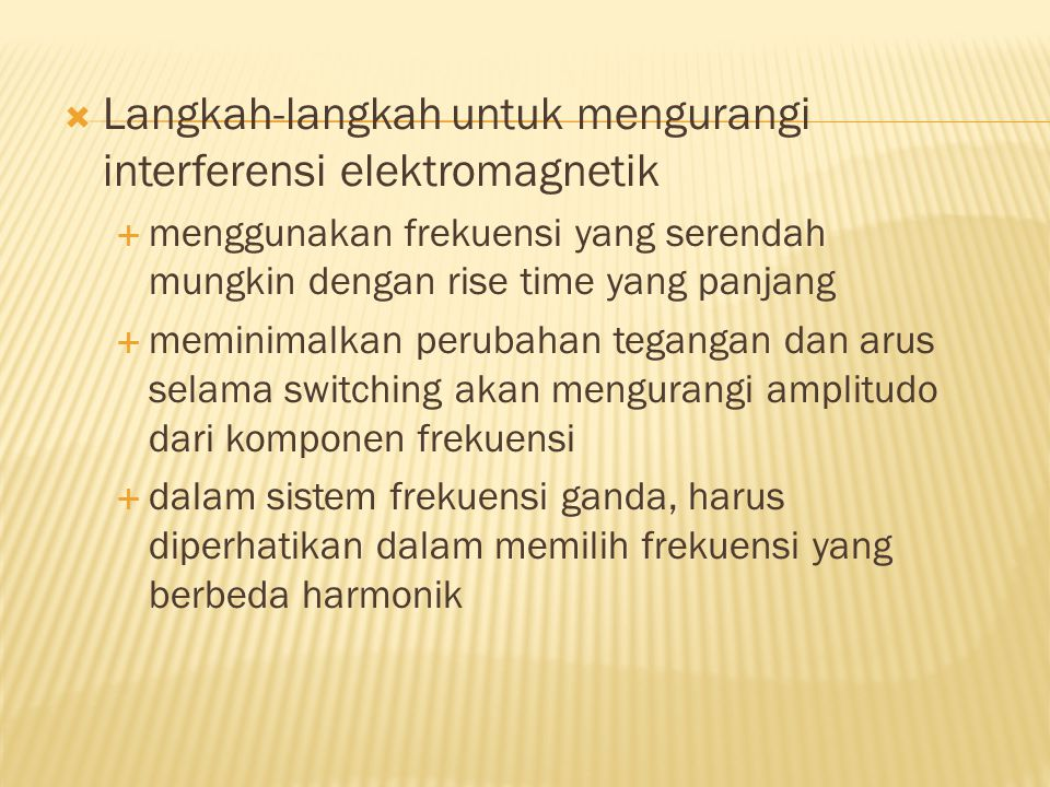 Langkah-langkah untuk mengurangi interferensi elektromagnetik