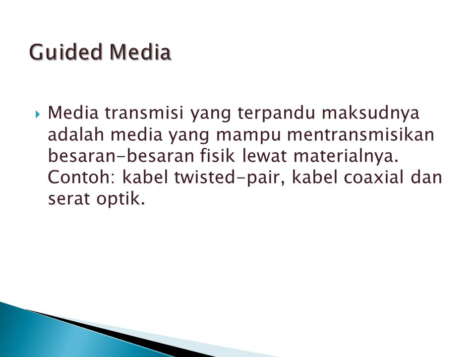 Guided Media
