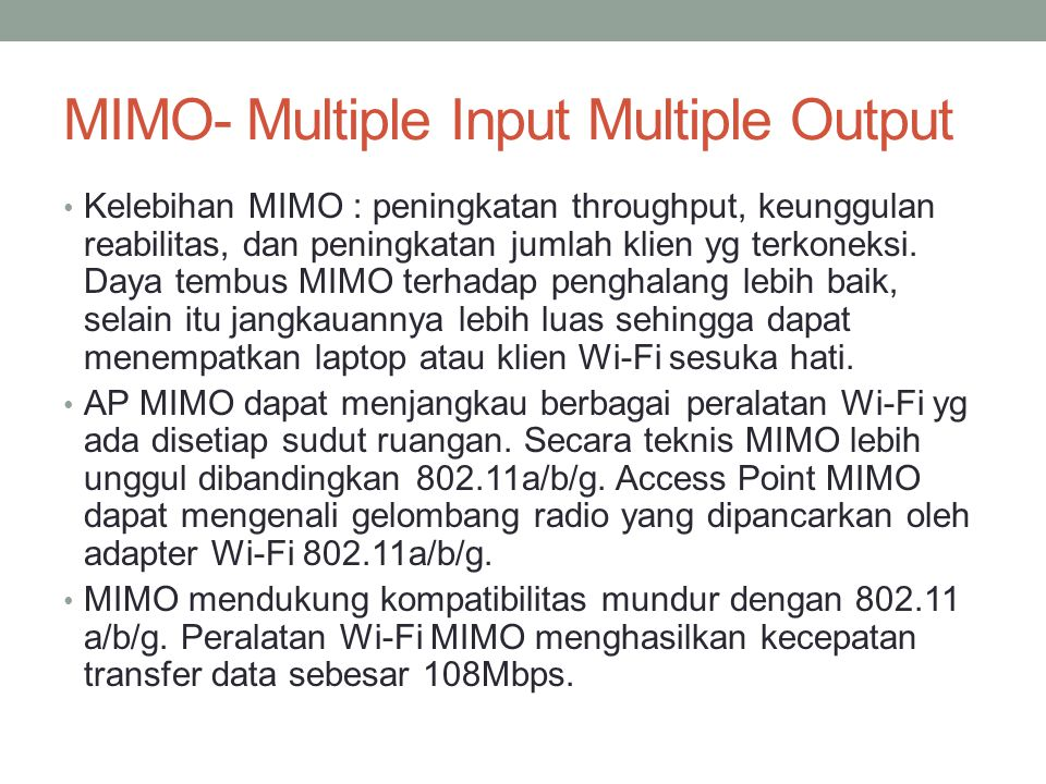 MIMO- Multiple Input Multiple Output