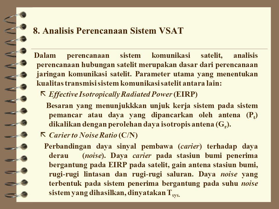 8. Analisis Perencanaan Sistem VSAT