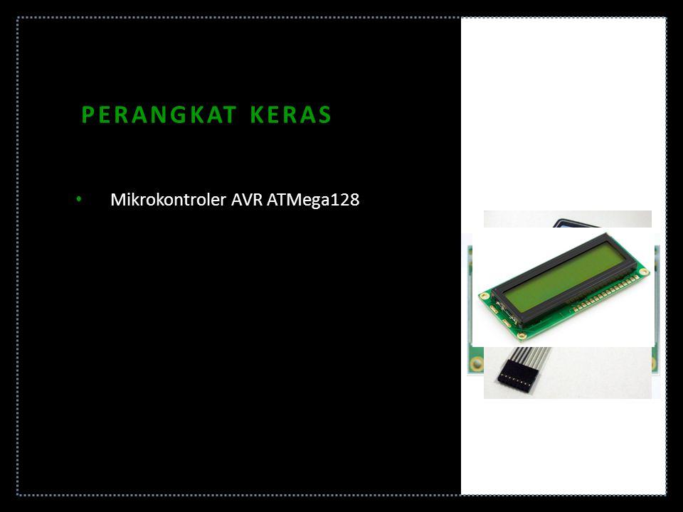 PERANGKAT KERAS Mikrokontroler AVR ATMega128 EEPROM Eksternal 24C1024