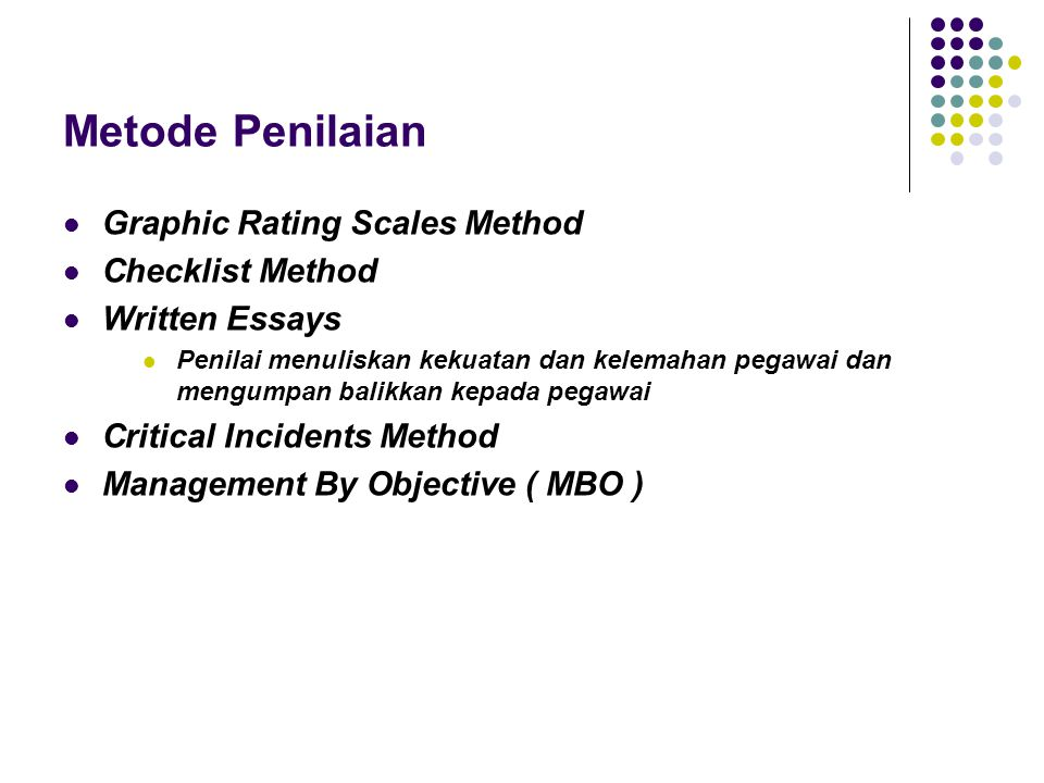 Metode Penilaian Graphic Rating Scales Method Checklist Method