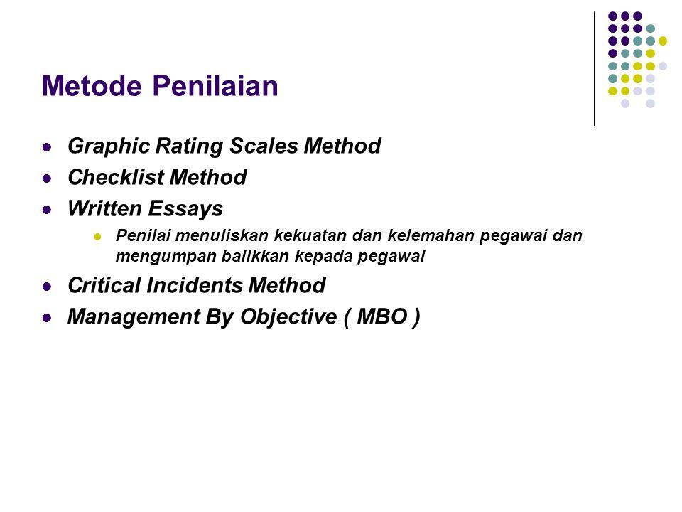 Metode Penilaian Graphic Rating Scales Method Checklist Method