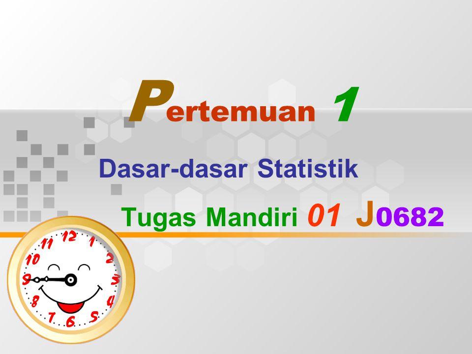 Dasar-dasar Statistik Tugas Mandiri 01 J0682