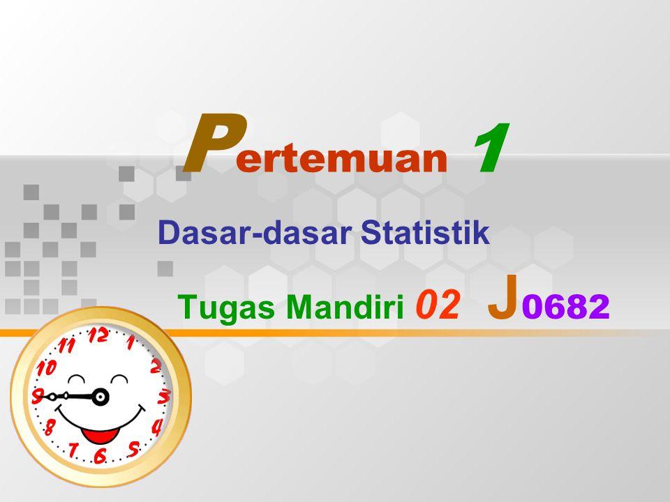 Dasar-dasar Statistik Tugas Mandiri 02 J0682