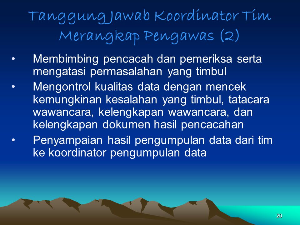 Tanggung Jawab Koordinator Tim Merangkap Pengawas (2)