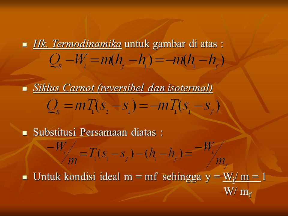 Hk. Termodinamika untuk gambar di atas :