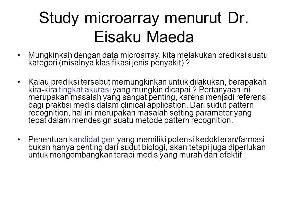 Study microarray menurut Dr. Eisaku Maeda