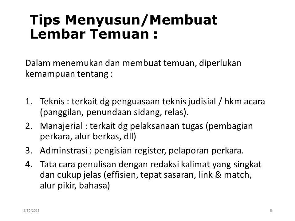 Tips Menyusun/Membuat Lembar Temuan :