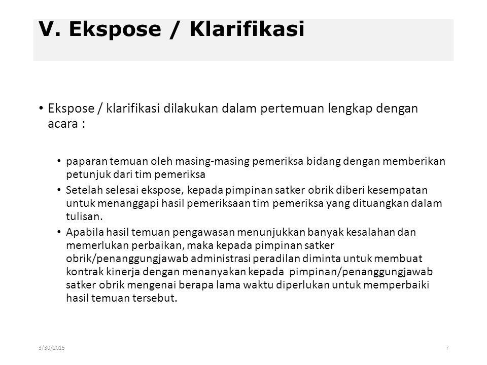 V. Ekspose / Klarifikasi