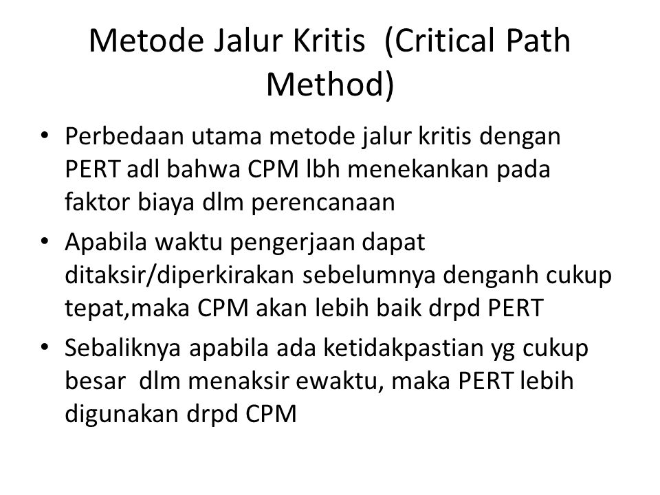Metode Jalur Kritis (Critical Path Method)