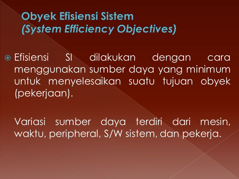 Obyek Efisiensi Sistem (System Efficiency Objectives)