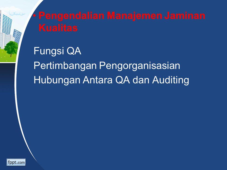 Pengendalian Manajemen Jaminan Kualitas
